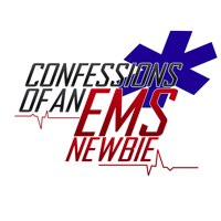 Confessions of an EMS Newbie